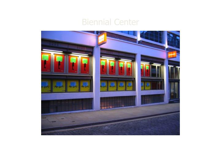 Biennial Center