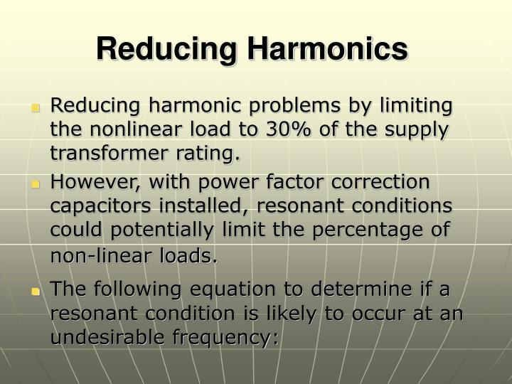 Reducing Harmonics