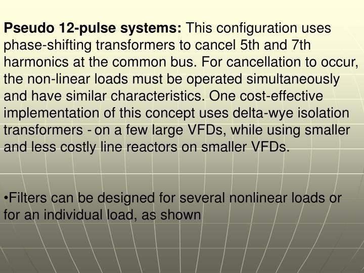 Pseudo 12-pulse systems: