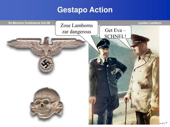 Gestapo Action