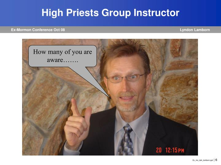High Priests Group Instructor