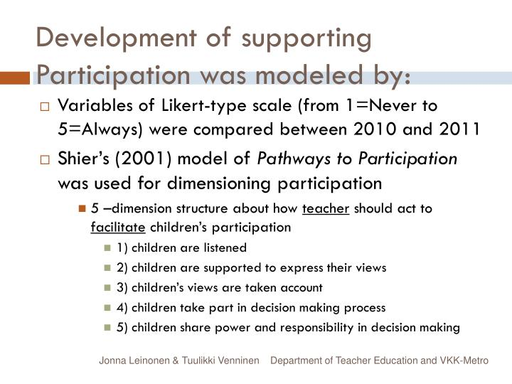 Development of supporting Participation was modeled by: