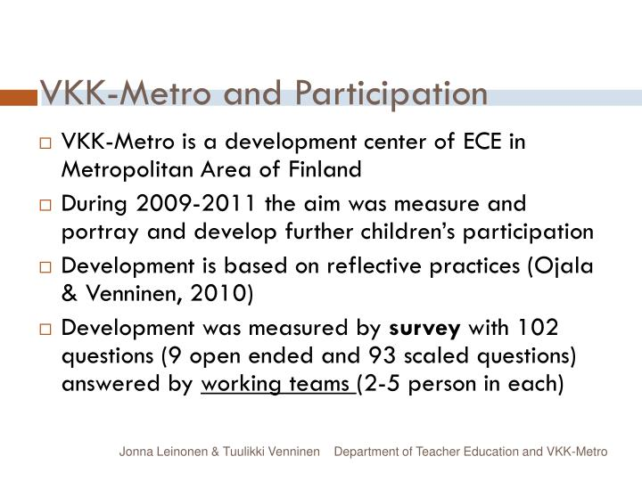 VKK-Metro and Participation