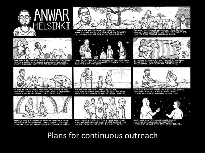 Plans for continuous outreach