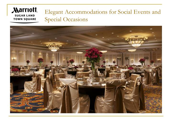 Elegant Accommodations for Social Events and Special Occasions