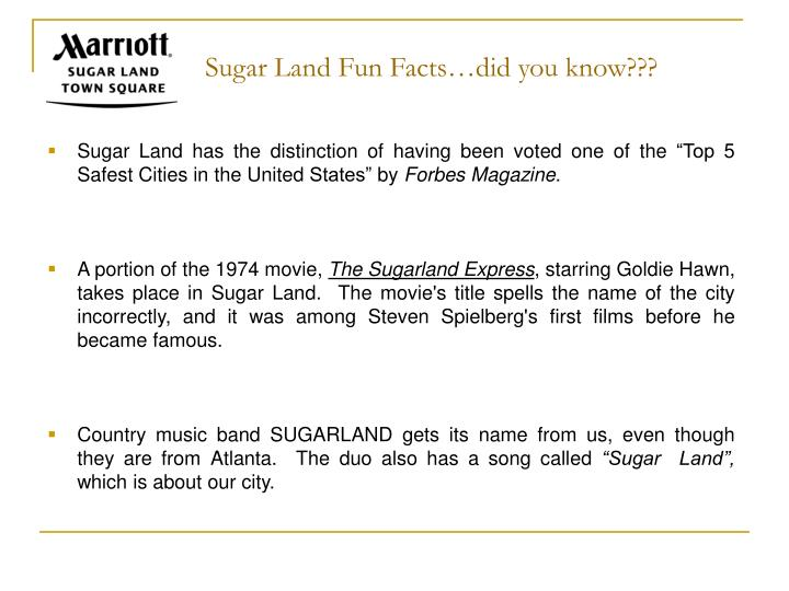 Sugar Land Fun Facts…did you know???