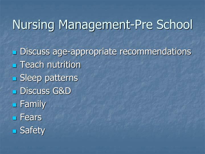 Nursing Management-Pre School