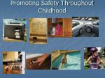 promoting safety throughout childhood