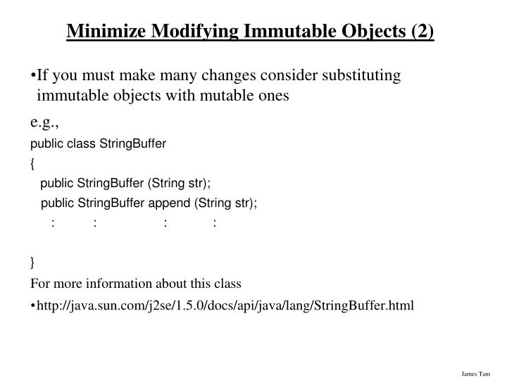 Minimize Modifying Immutable Objects (2)