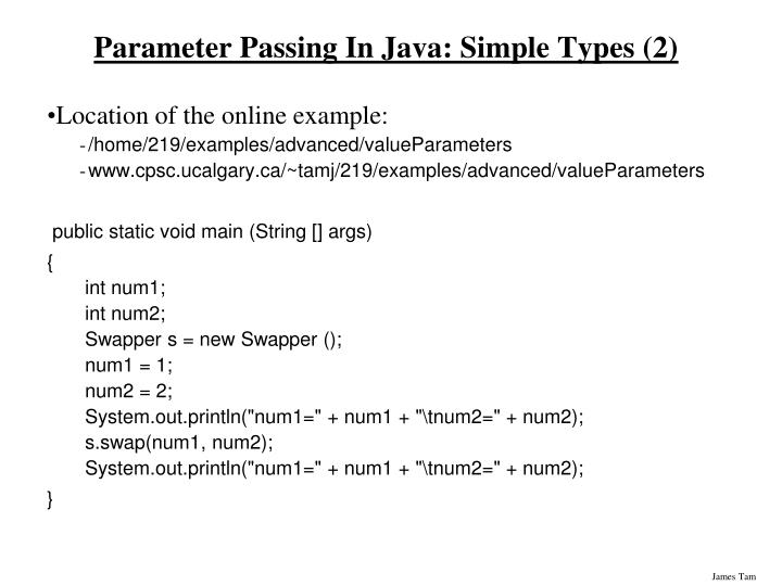 Parameter Passing In Java: Simple Types (2)