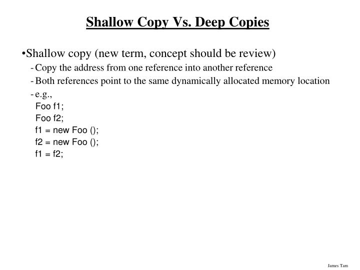 Shallow Copy Vs. Deep Copies