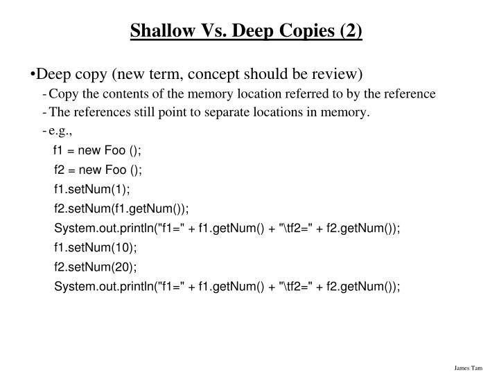 Shallow Vs. Deep Copies (2)