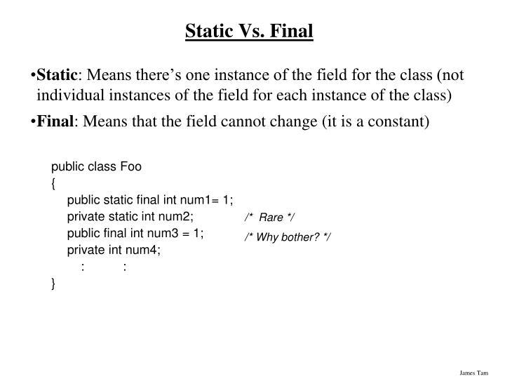 Static Vs. Final