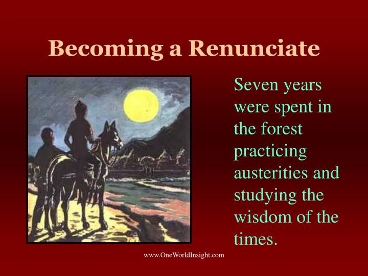 Becoming a Renunciate