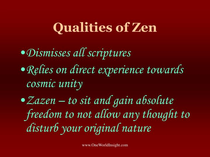 Qualities of Zen