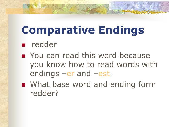 Comparative Endings