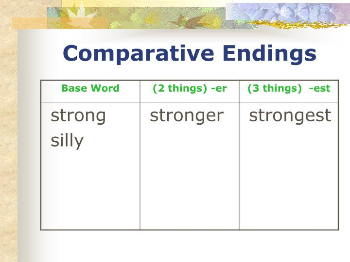Comparative Endings