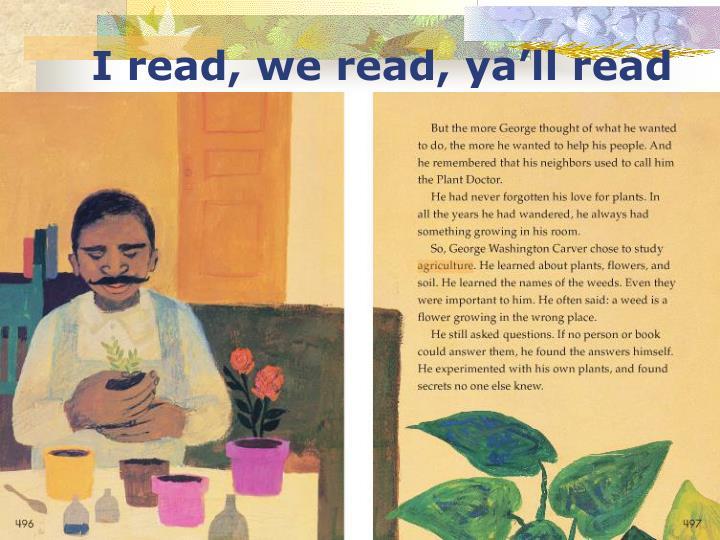 I read, we read, ya