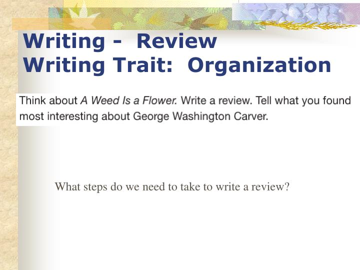 Writing -  Review