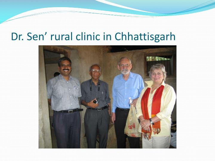 Dr. Sen' rural clinic in Chhattisgarh