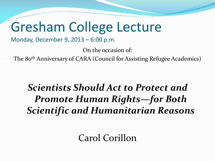 Gresham college lecture monday december 9 2013 6 00 p m