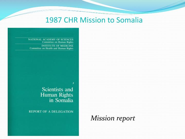 1987 CHR Mission to Somalia