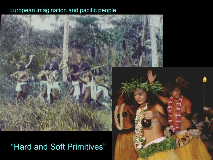 European imagination and pacific people