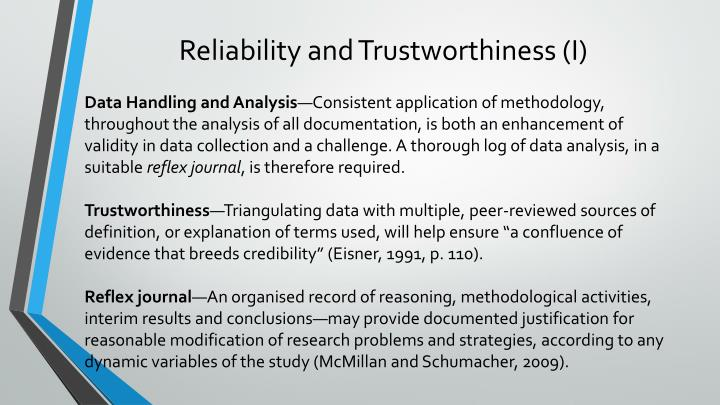 Reliability and Trustworthiness (I)