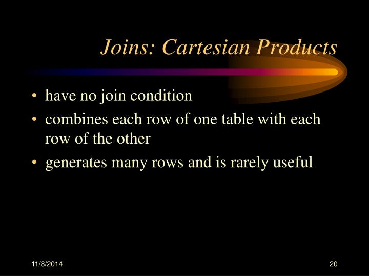 Joins: Cartesian Products