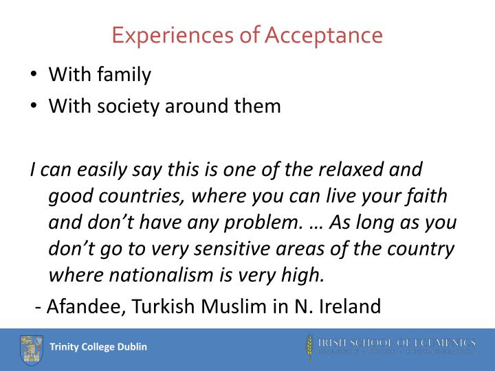 Experiences of Acceptance