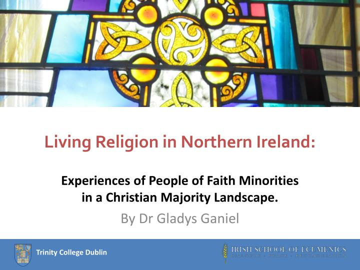 living religion in northern ireland