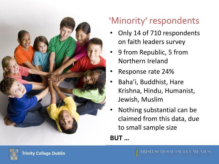 'Minority' respondents