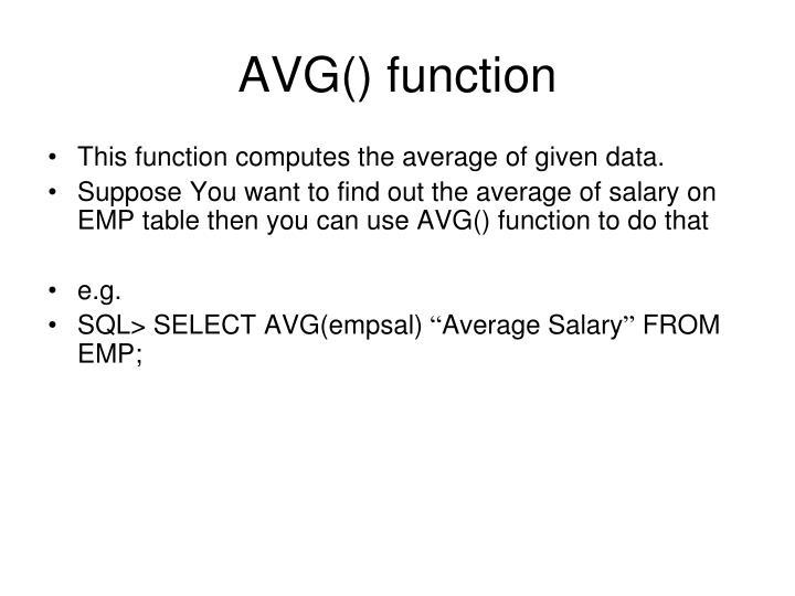 AVG() function