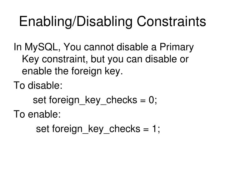 Enabling/Disabling Constraints