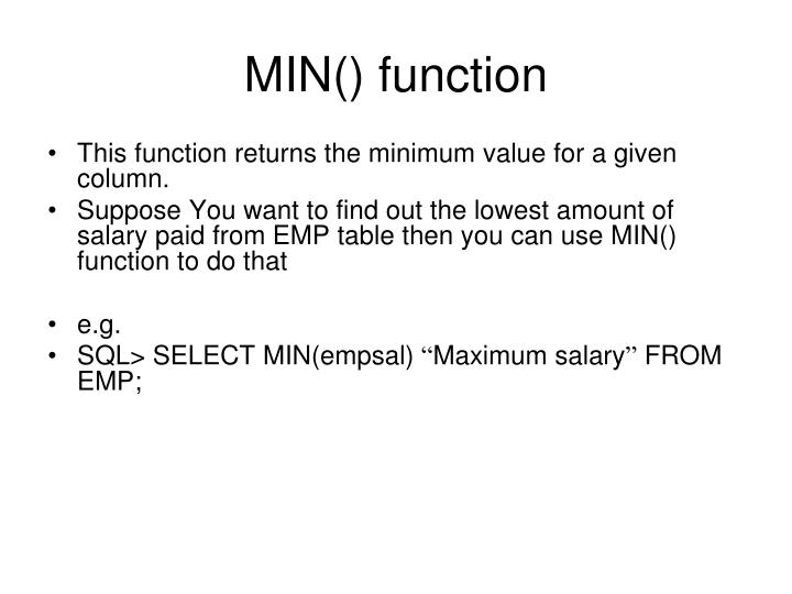 MIN() function