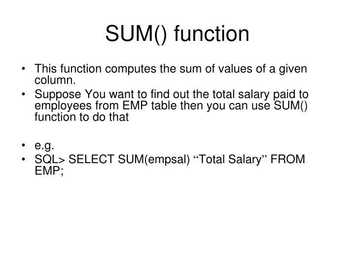 SUM() function