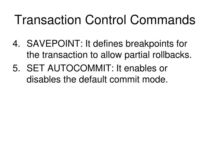 Transaction Control Commands