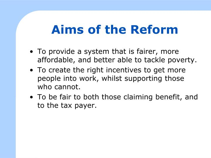 Aims of the Reform
