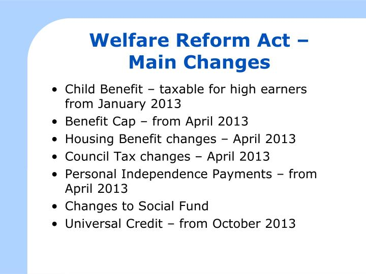 Welfare Reform Act –