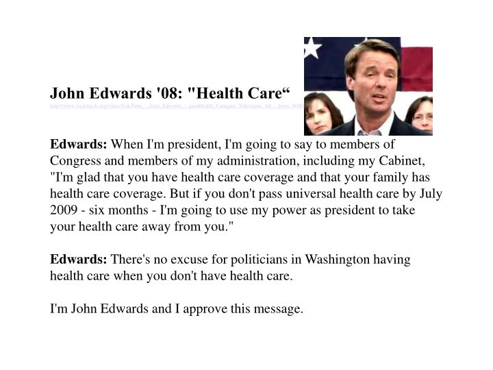 "John Edwards '08: ""Health Care"""