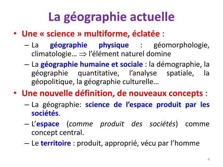 La géographie actuelle