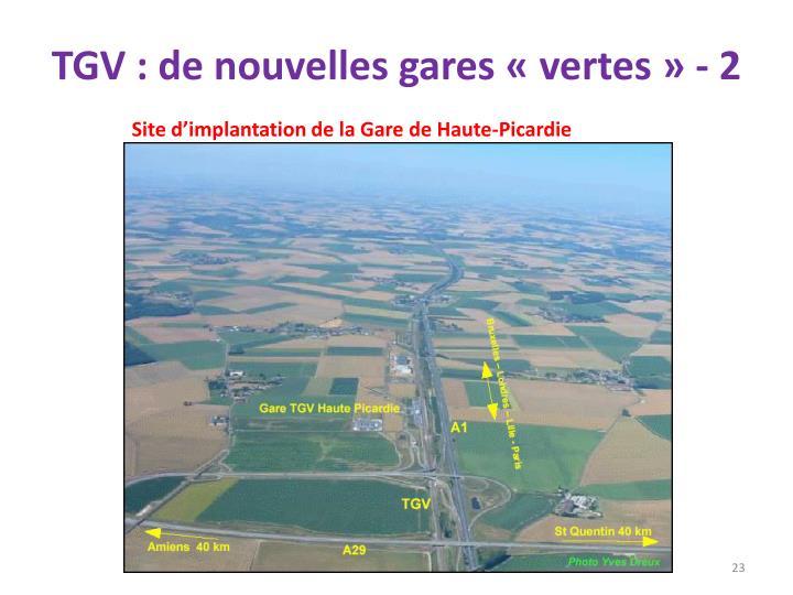 TGV : de nouvelles gares «vertes» - 2