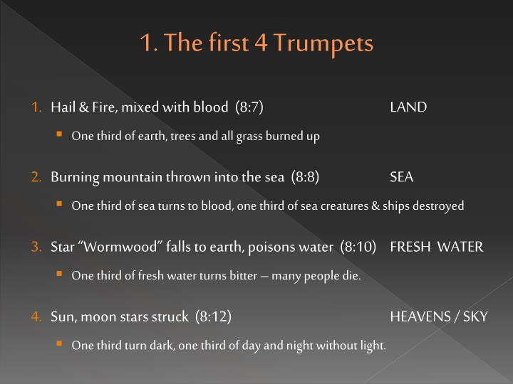 1. The first 4 Trumpets