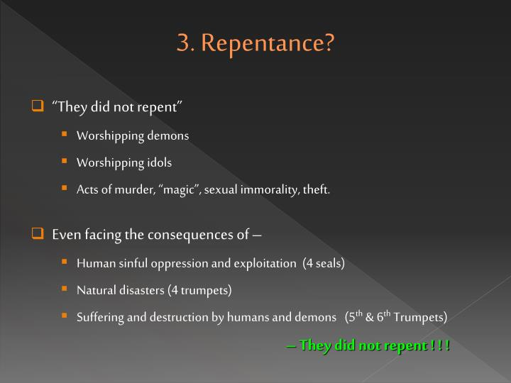 3. Repentance?