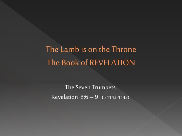 The lamb is on the throne the book of revelation