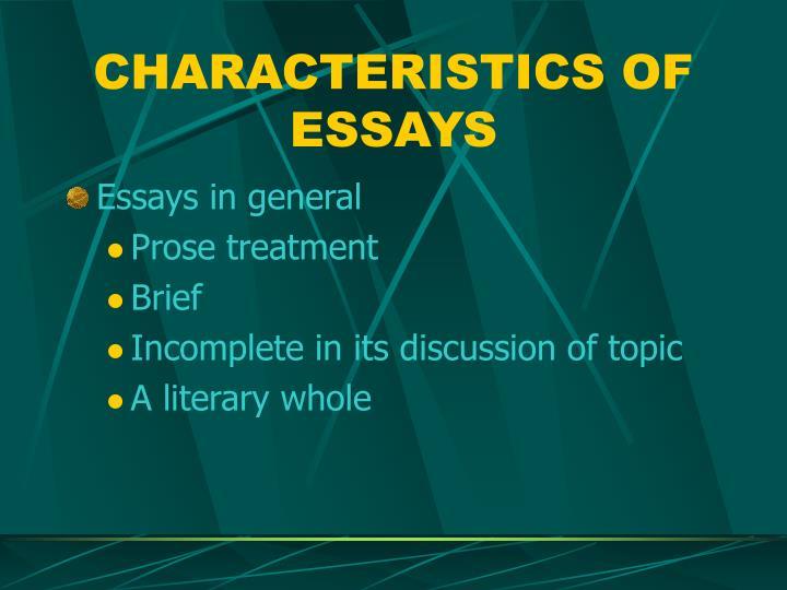 CHARACTERISTICS OF ESSAYS