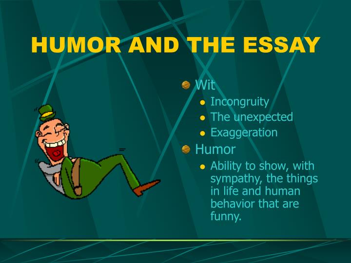 HUMOR AND THE ESSAY