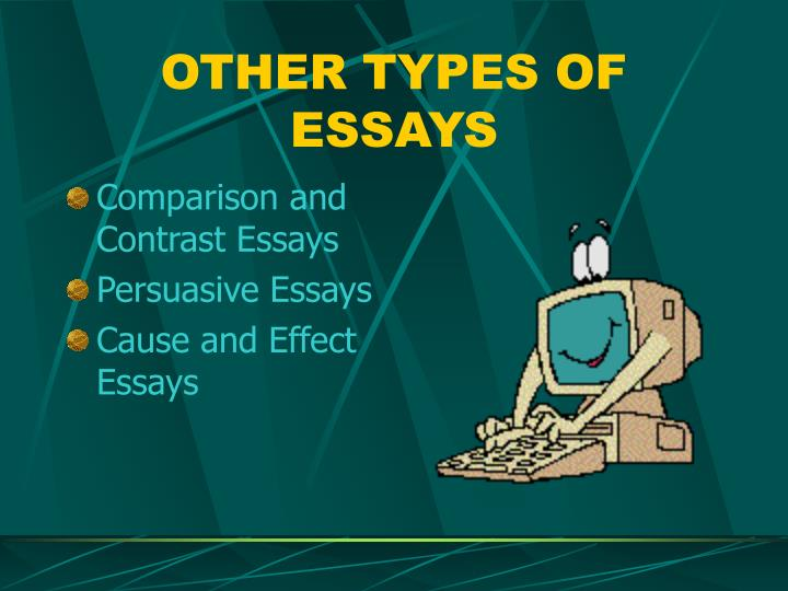 OTHER TYPES OF ESSAYS