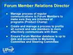 forum member relations director
