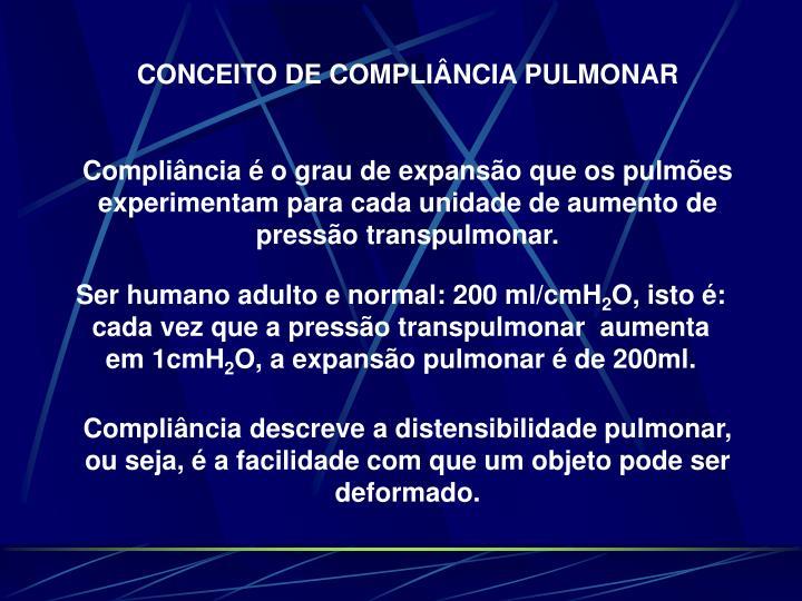 CONCEITO DE COMPLIÂNCIA PULMONAR